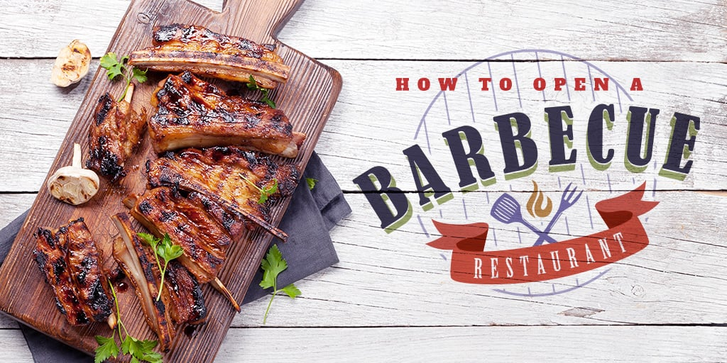 How To Open a Barbecue Restaurant