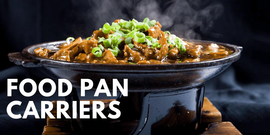 Food Pan Carriers