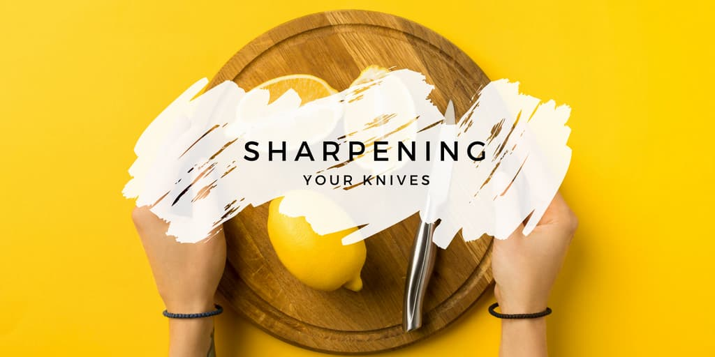 Sharpening Your Knives
