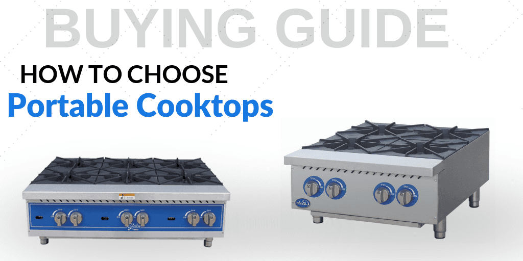 A Guide to Choosing Portable Cooktops