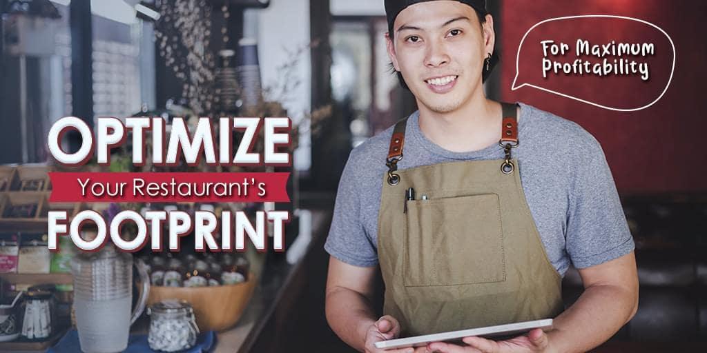 8 Ways To Optimize Your Restaurant's Footprint For Maximum Profitability