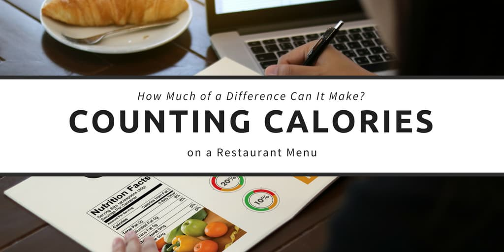 Counting Calories on a Restaurant Menu
