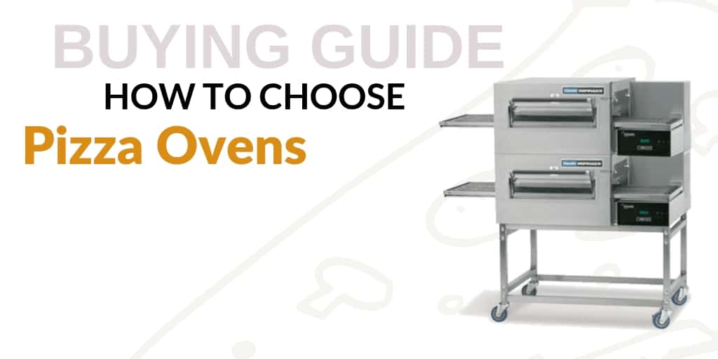 A Guide to Choosing Pizza Ovens