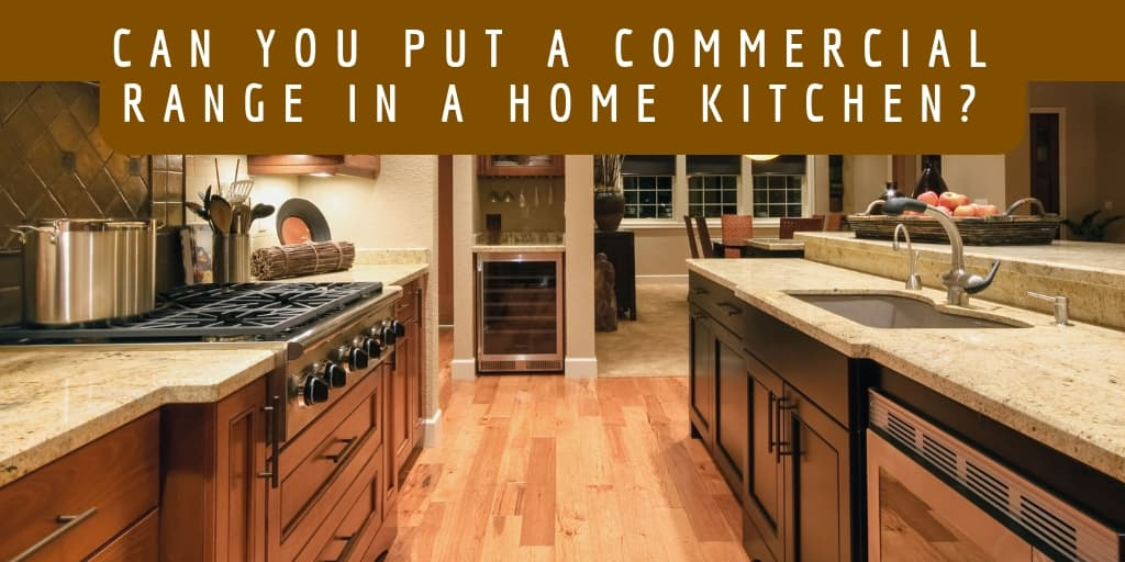 https://www.ckitchen.com/blog/2016/7/can-you-put-a-commercial-range-in-a-home-kitchen.html