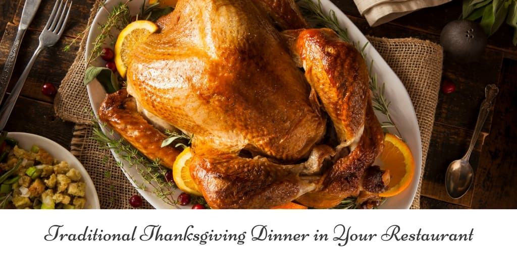 Traditional Thanksgiving Dinner in Your Restaurant