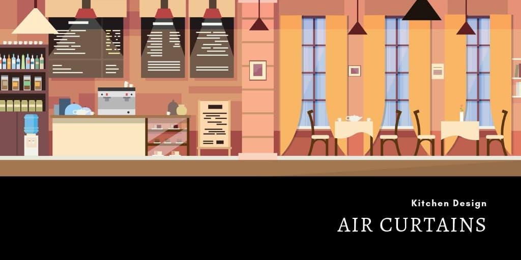 Kitchen Design: Air Curtains