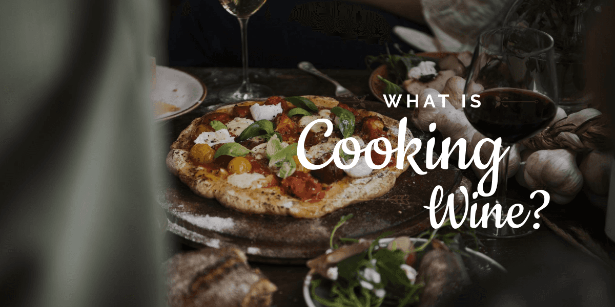 What is Cooking Wine? A Guide