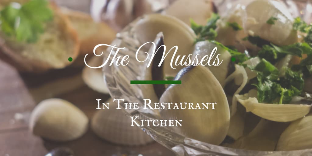 The Mussels in the Restaurant Kitchen