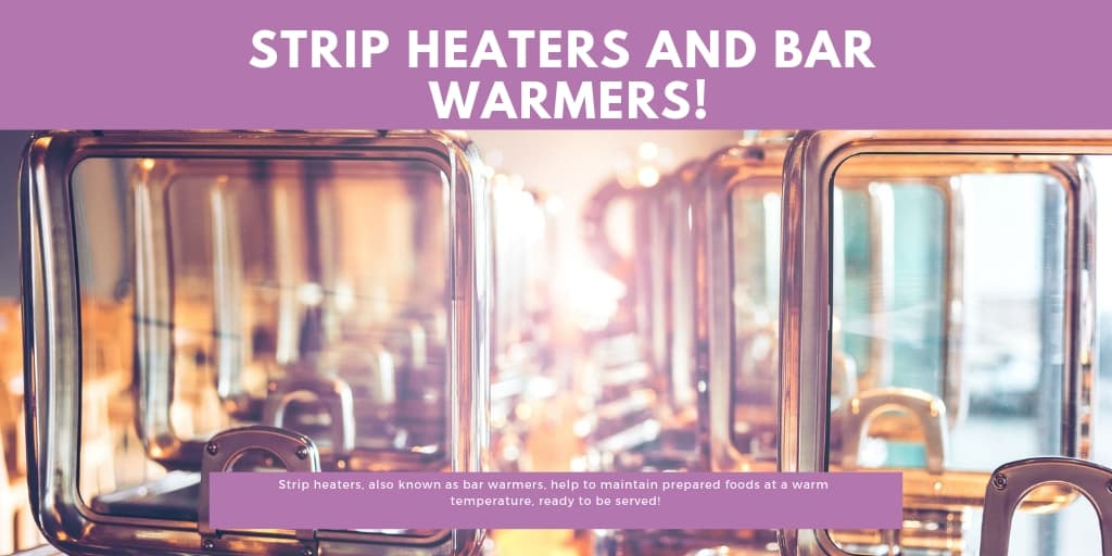 Strip Heaters and Bar Warmers