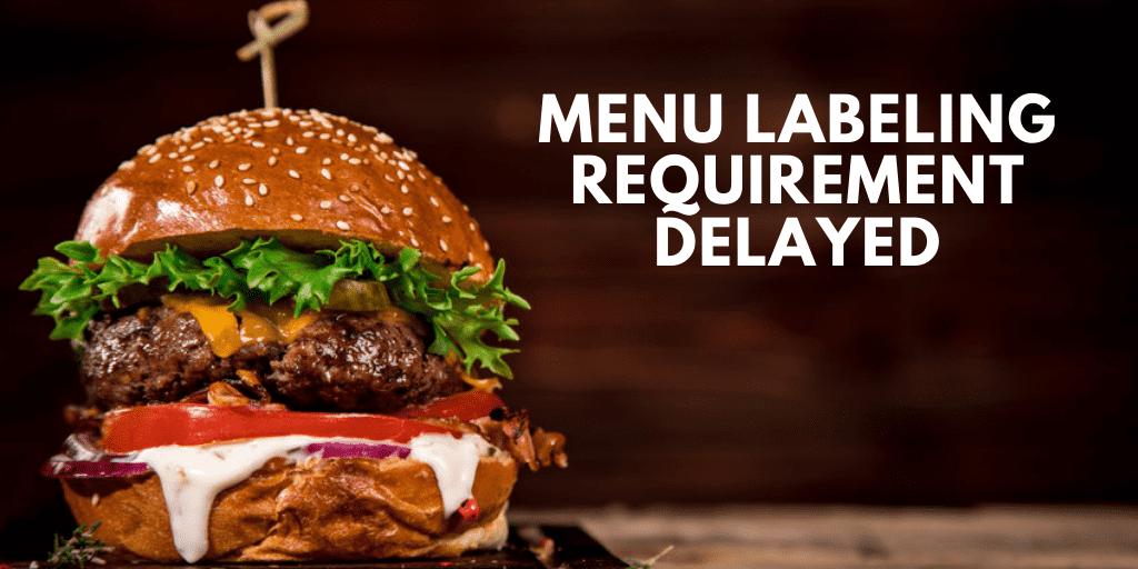 Menu Labeling Requirement Delayed