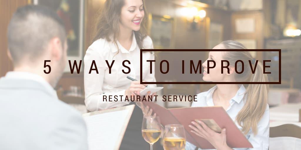 Improve Restaurant Service