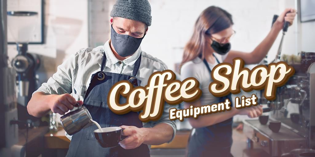 Coffee Shop Equipment List