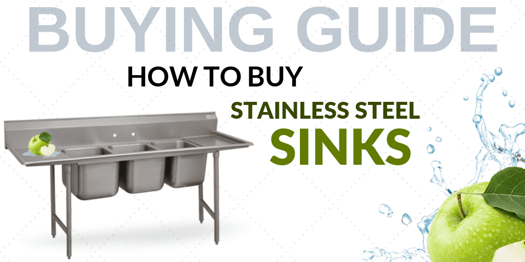 Buying Guide: How to Buy Stainless Steel Sinks for Your Foodservice Establishment