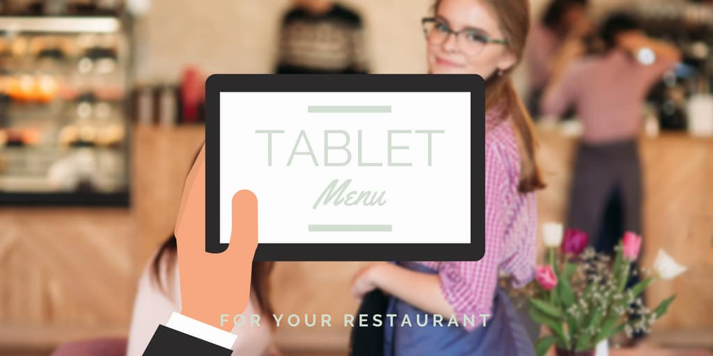Creating a Tablet Menu for Your Restaurant