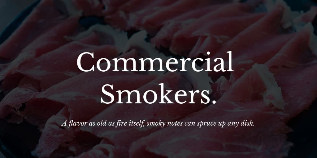 Commercial Smokers