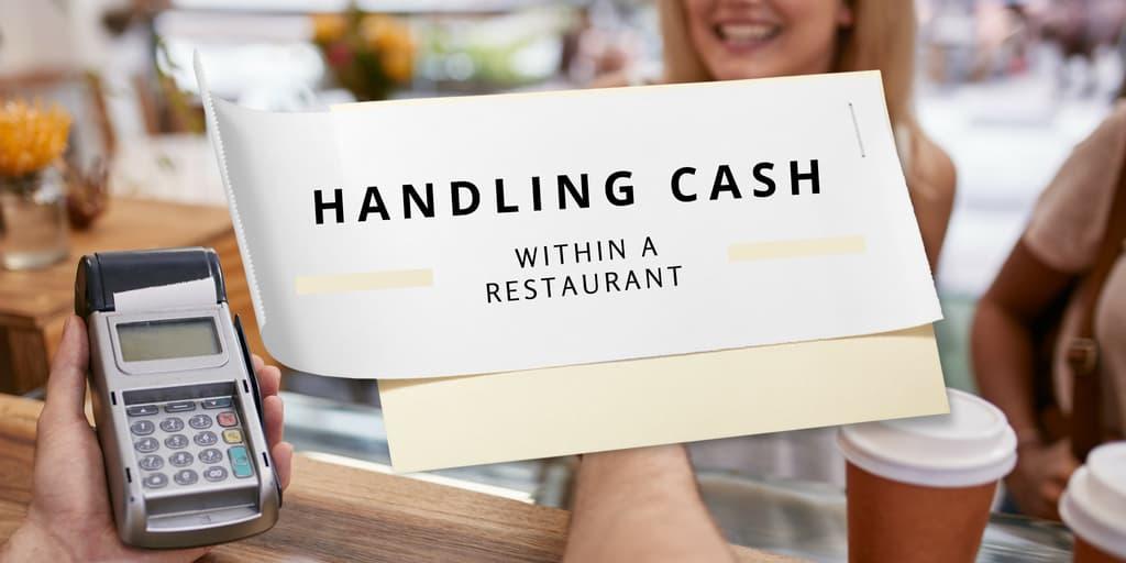 Handling Cash Within a Restaurant