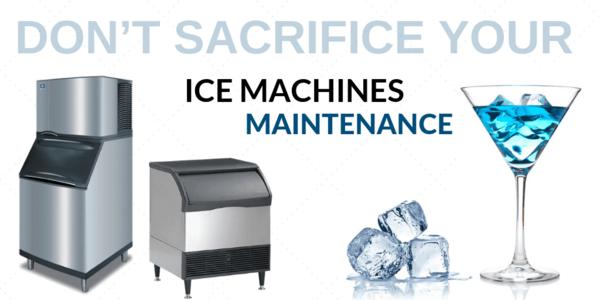 Don't Sacrifice Your Ice Machine Maintenance