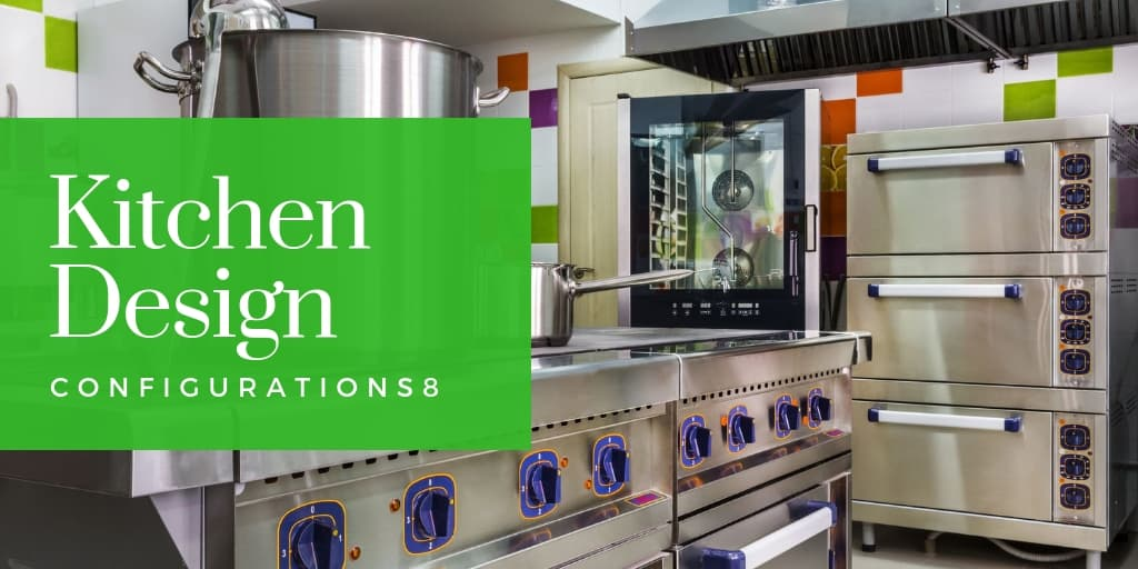 Kitchen Design Configurations