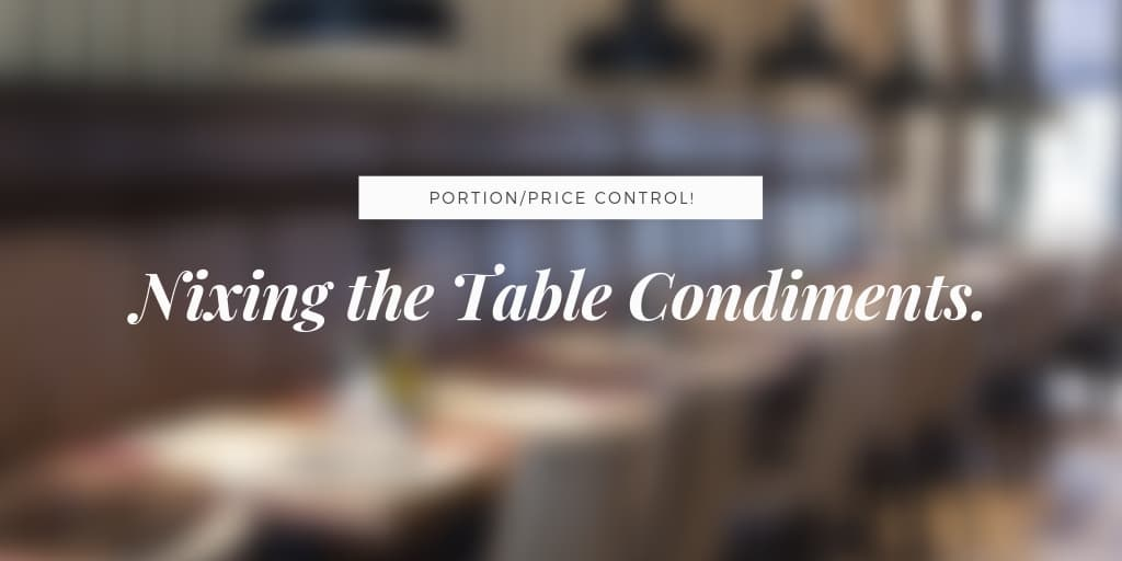 Nixing the Table Condiments