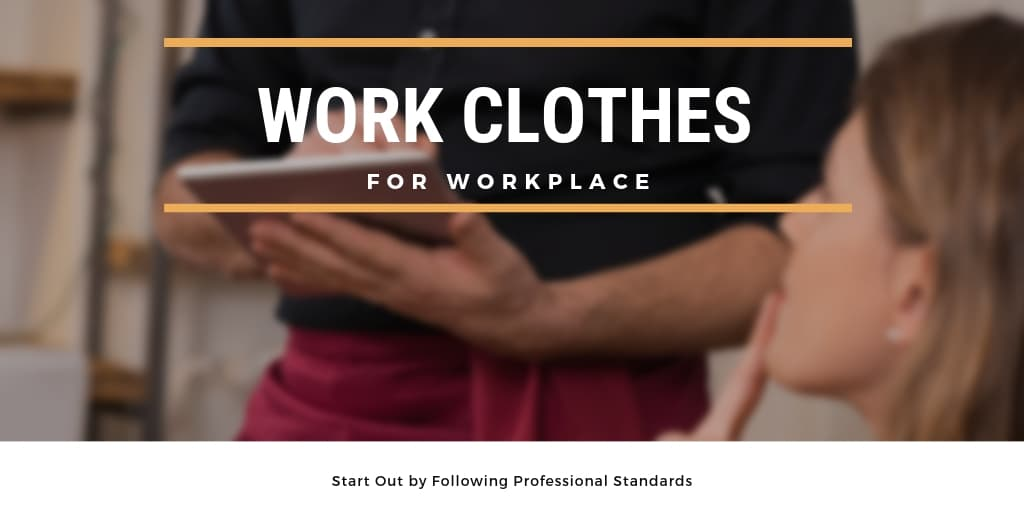 Work Clothes for Workplace