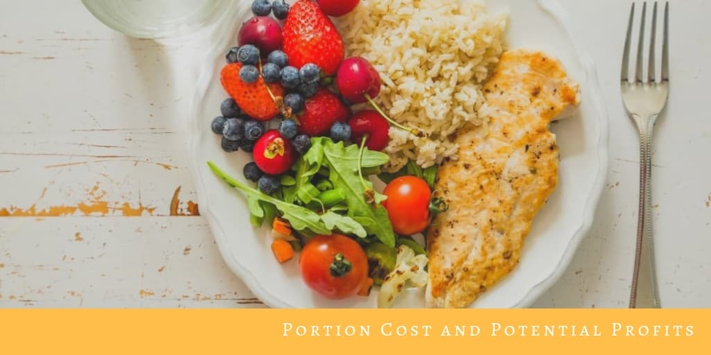 Portion Cost and Potential Profits