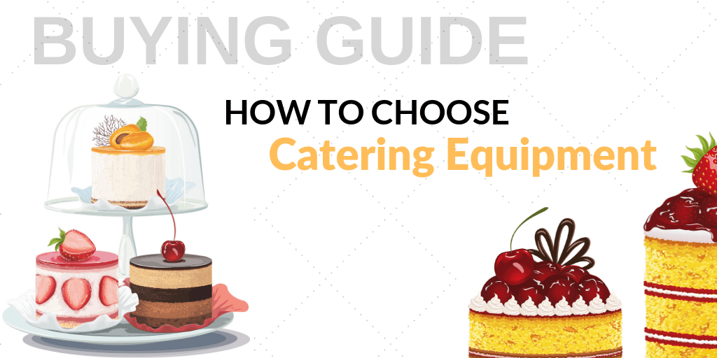 A Guide to Choosing Catering Equipment