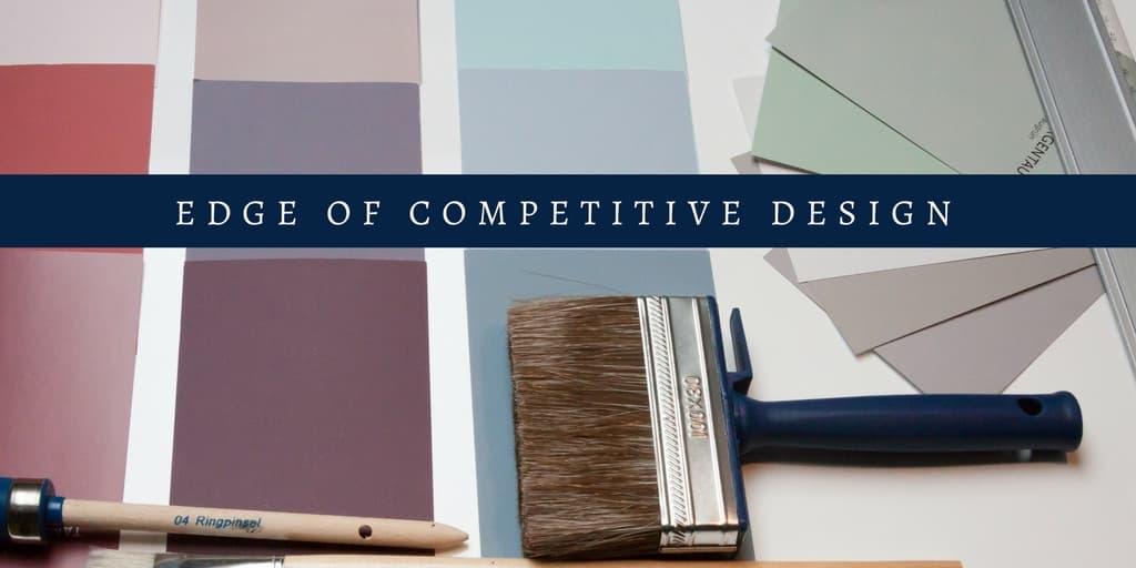 Edge of Competitive Design