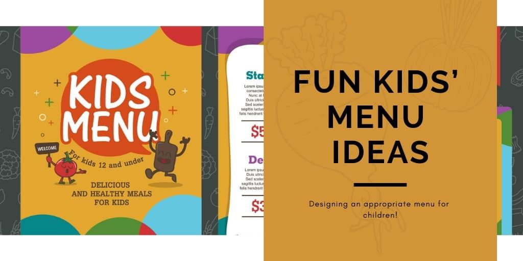 Fun Kids' Menu Ideas