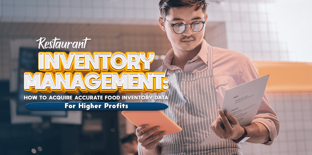 How To Dig Into Your Food Inventory Data To Squeeze Out More Revenue