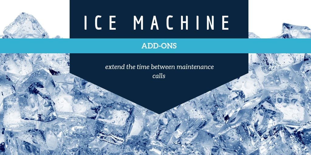 Ice Machine Add-Ons