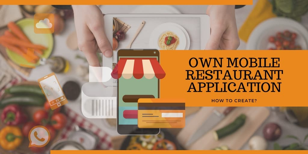 Creating a Mobile Restaurant Application
