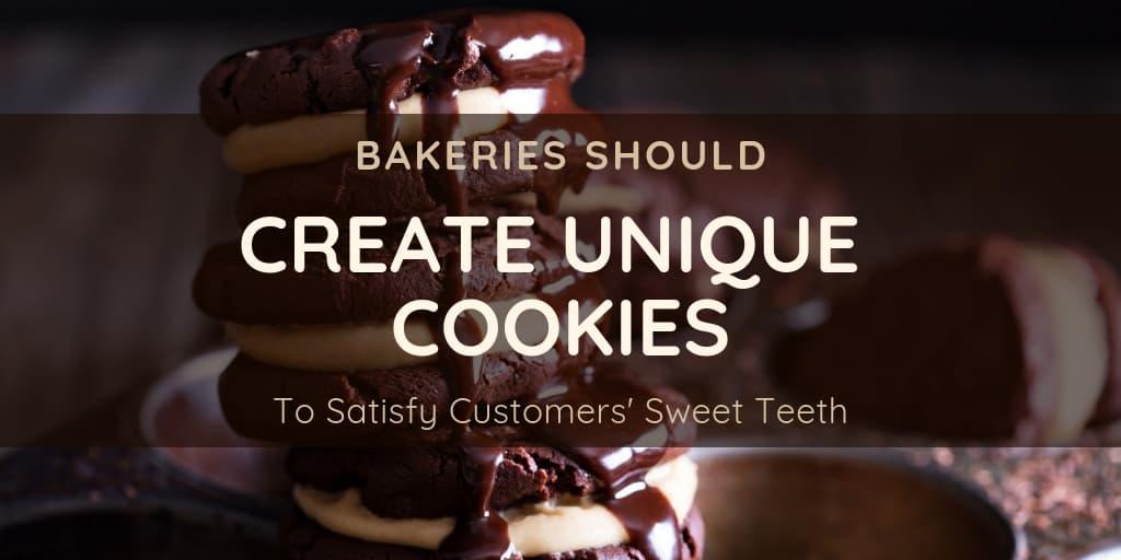 To Satisfy Customers' Sweet Teeth