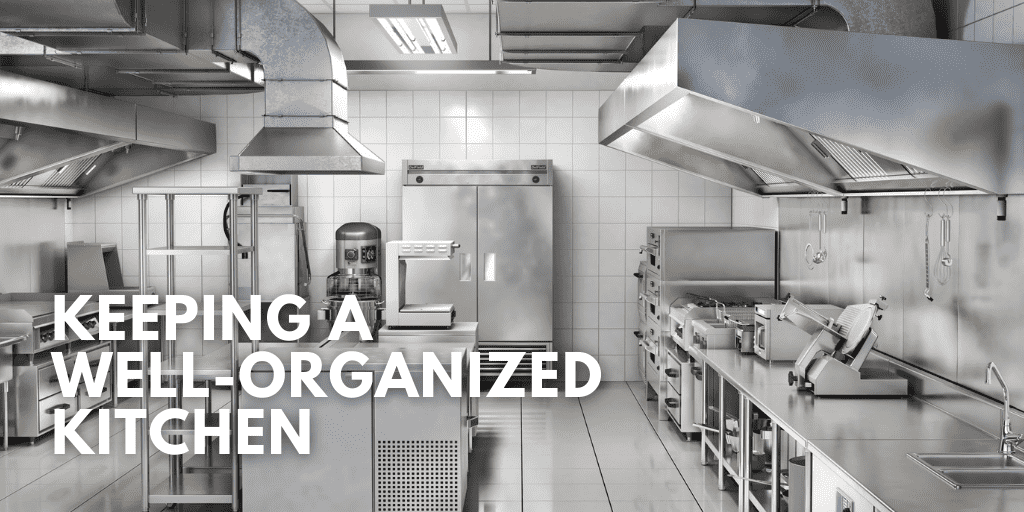 Keeping a Well-Organized Kitchen