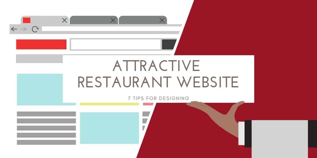 7 Tips for Designing an Attractive Restaurant Website