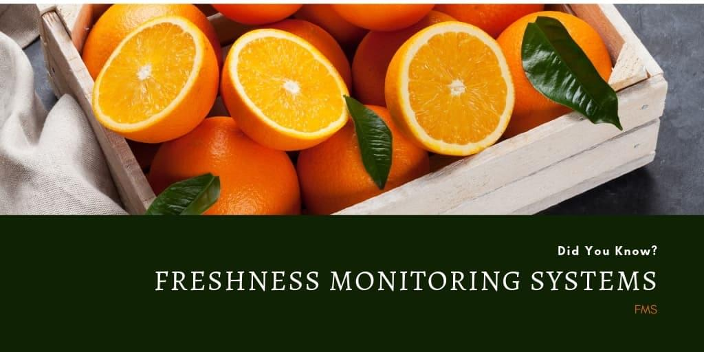 Did You Know? : Freshness Monitoring Systems (FMS)