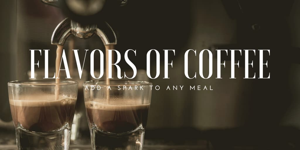 Flavors Of Coffee