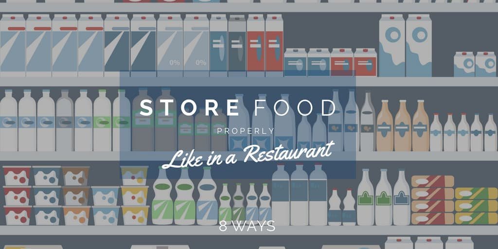 Store Your Food Properly