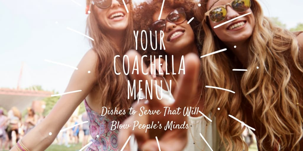 Coachella Menu