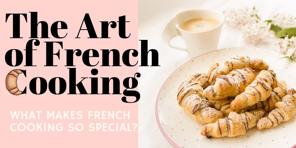 The Art of French Cooking