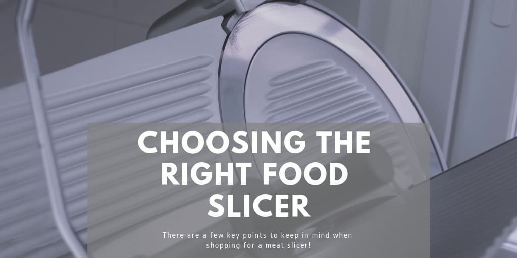 Choosing the Right food Slicer