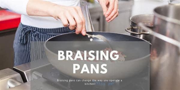 Braising Pans