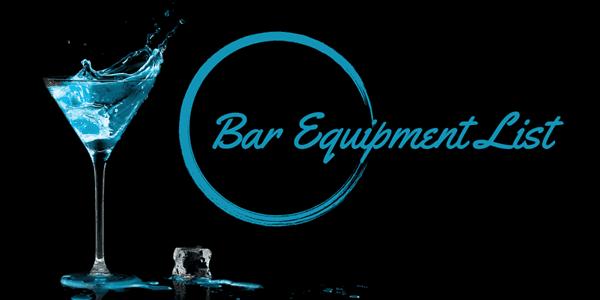 Bar Equipment List