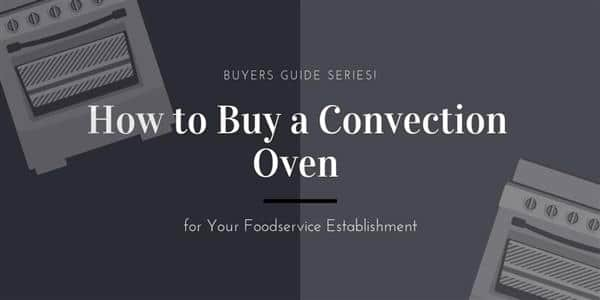 3 Commercial Convection Oven Buying Tips