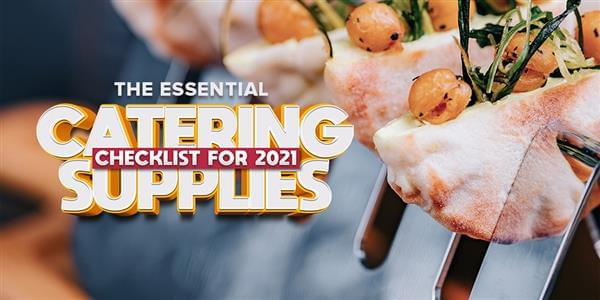 The Complete Catering Equipment Checklist for 2021