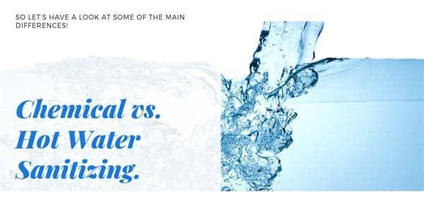 Chemical vs. Hot Water Sanitizing