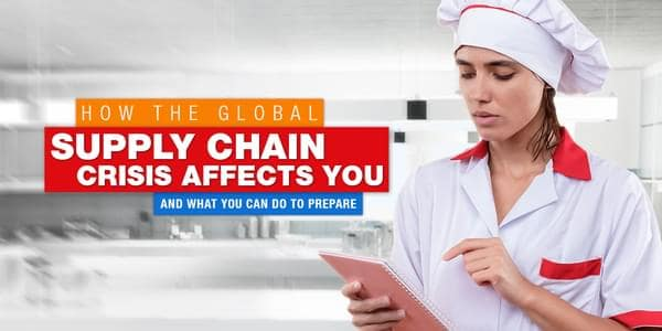 How The Global Supply Chain Crisis Affects You And What You Can Do To Prepare