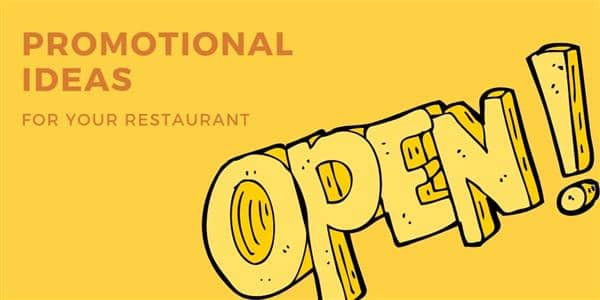 Promotional Ideas for Your Restaurant