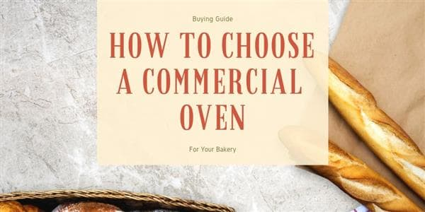 10 Basic Guidelines in Choosing Your Next Commercial Oven