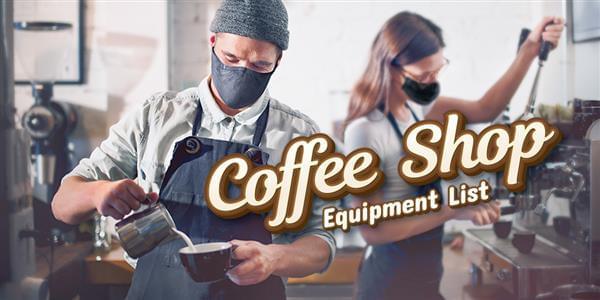 Coffee Shop Equipment List