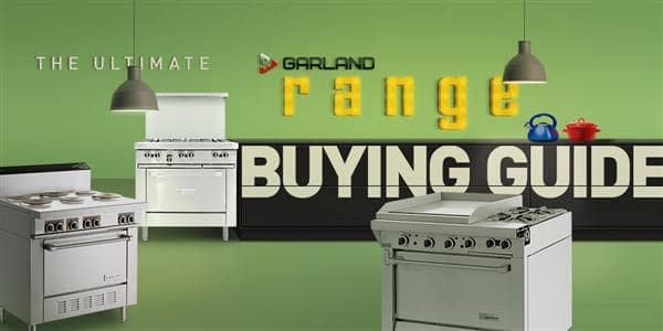 The Ultimate Garland Range Buying Guide